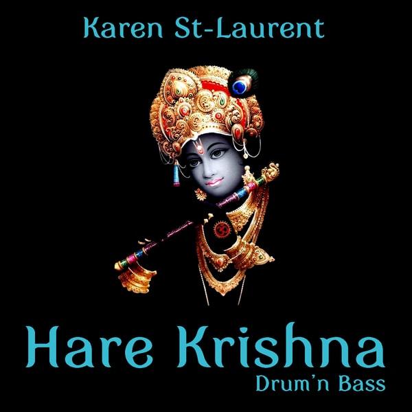 Hare Krishna Drum'bass Karen St-Laurent